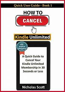 How To Cancel Kindle Unlimited  A Quick Guide To Cancel