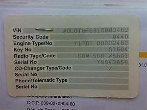 Trouver Code Autoradio Avec Carte Grise : wo finde ich die motornummer am z22se benziner ~ Medecine-chirurgie-esthetiques.com Avis de Voitures