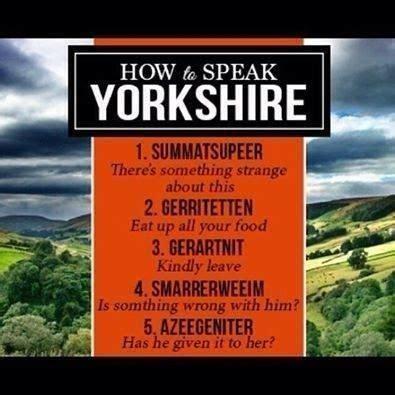 Yorkshire Quotes Quotesgram