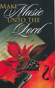 Bulletin Cover Christmas Make Music Unto The Lord