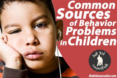 common sources of behavior problems in children the kid 329 | common sources of behavior problems in children