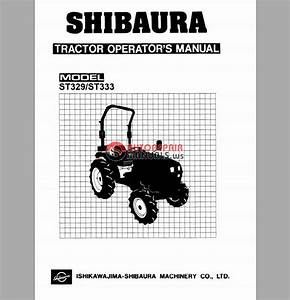 Shibaura Tractor St329  St333 Operators Manual