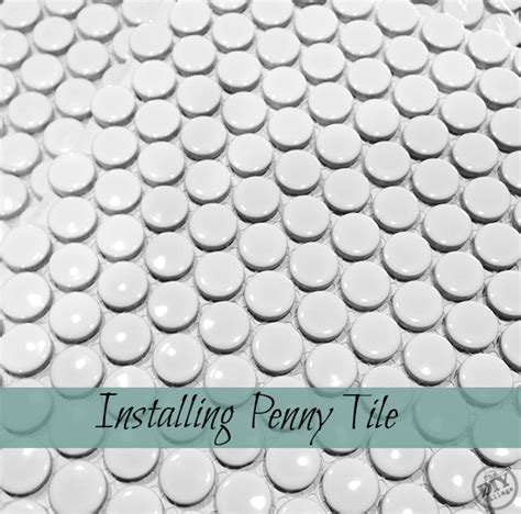installing penny tile lowe s creator the diy village