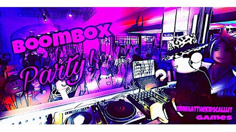boombox party roblox