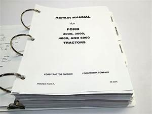 Ford 2000  3000  4000  5000 7000 Tractor Service Manual Repair Shop Book New