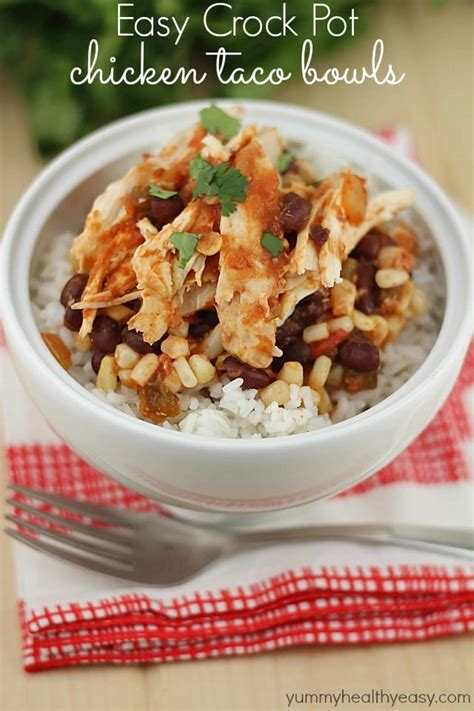 easy crock pot chicken taco bowls healthy easy