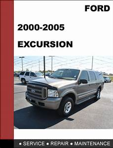 Ford Excursion 2000 To 2006 Factory Workshop Service