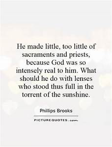 He made little,... Sacrament Quotes