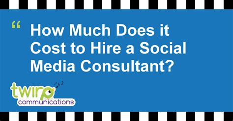 How Much Does It Cost To Hire A Social Media Consultant?