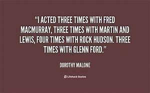 Dorothy Malone&... Dottie Martin Quotes
