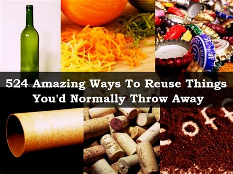 ways  reuse  youd  throw