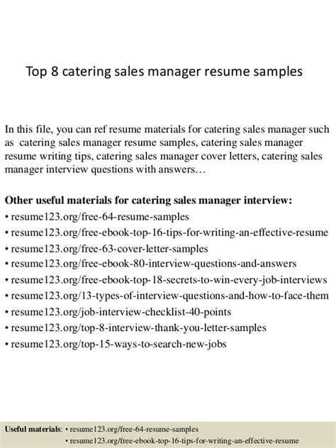 Catering Manager Resume Sles by Top 8 Catering Sales Manager Resume Sles