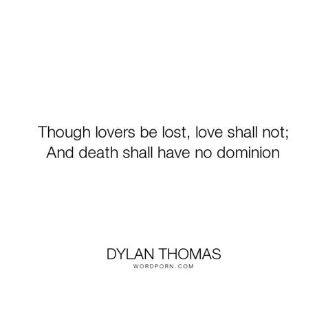 Dylan Thomas Quotes 2