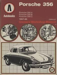 Porsche 356 Owner U0026 39 S Workshop Manual  Autobooks