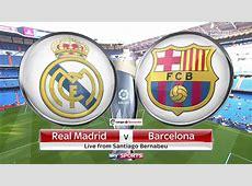 La Liga Real Madrid v Barcelona Full Match Replay EPL