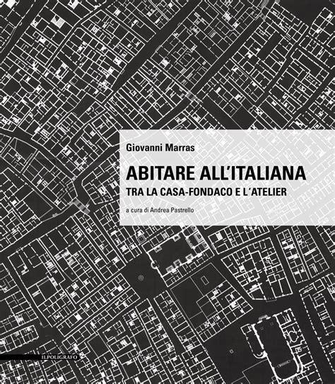 il poligrafo casa editrice abitare allitaliana
