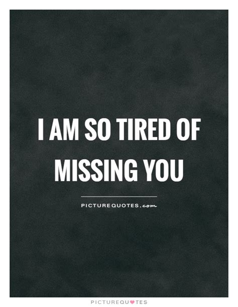 i\'m so missing you quotes