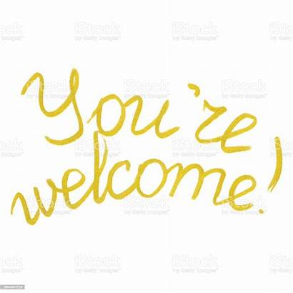 Welcome Word Youre Lettering Golden Gold Phrase