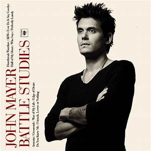 "John Mayer Battle Studies   Good Tunes - ""When Words Fail ..."