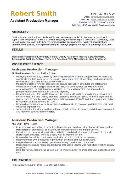 The typical cv format of production manager would include his major job responsibilities as coordinating with clients for. Assistant Production Manager Resume Samples | QwikResume
