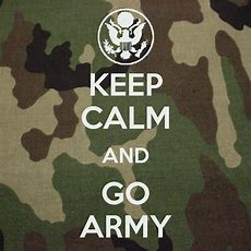 Keep Calm And Go Army  Keep Calm And   Pinterest  Army, Military And Army Mom