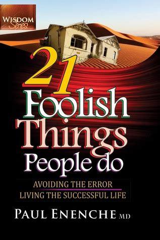 foolish  people   paul enenche