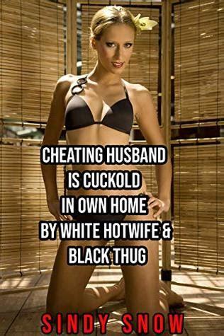 cheating husband  cuckold   home  white hotwife