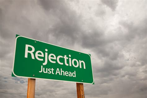 6 Lessons Learned From Rejection