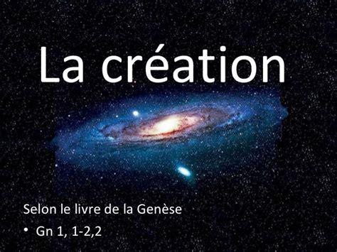La Creation by Cr 233 Ation De La Nature Et De L Homme Selon La 232 Se 1 1 2 2