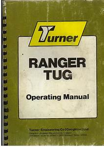 Turner Ranger Tug Operators Manual