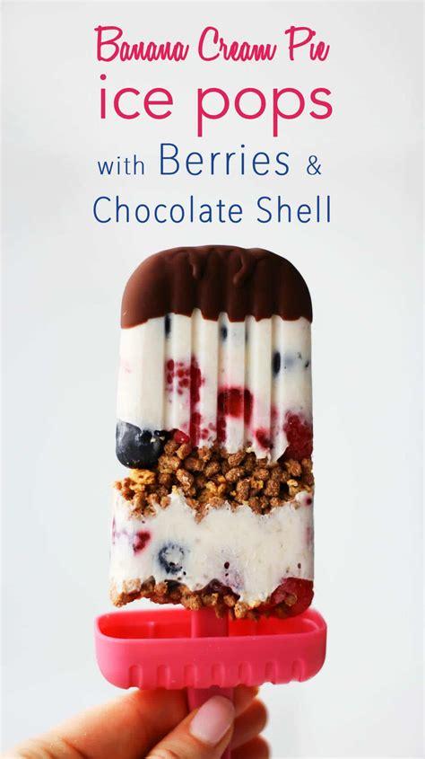 Banana Cream Pie Healthy Popsicles With Berries
