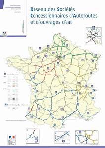 Carte De France Autoroute : les soci t s concessionnaires d 39 autoroutes sca minist re de la transition cologique et ~ Medecine-chirurgie-esthetiques.com Avis de Voitures