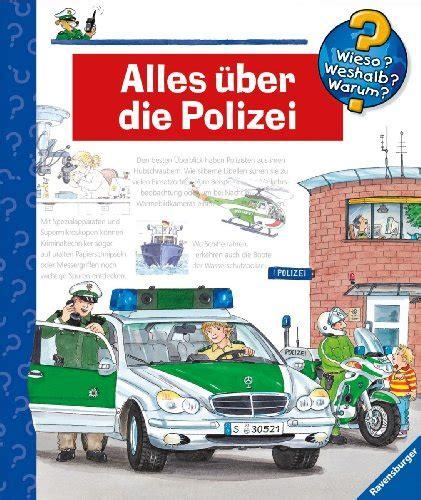 Sportwagenfahrer Ueber Die Polizei by Alles 252 Ber Die Polizei Wieso Weshalb Warum De Andrea Erne
