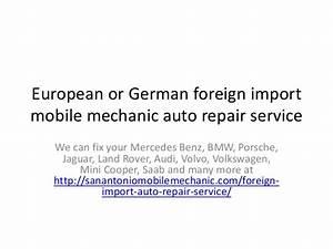Europ Import Auto : european and german foreign car repair san antonio mobile mechanic ~ Gottalentnigeria.com Avis de Voitures