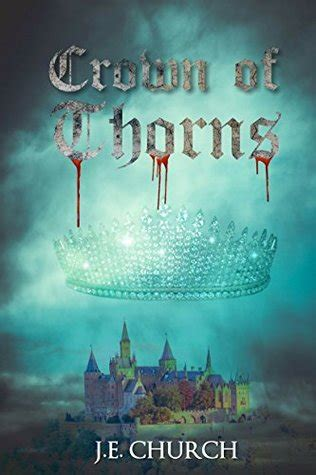 crown  thorns  sleeping beauty retelling  je church