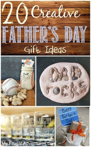 creative fathers day gift ideas  frugal adventures