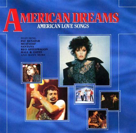 american dreams american love songs  artists