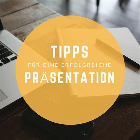 Mit Tipp Für Tipp Zur Erfolgreichen Präsentation