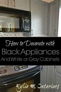 black white and kitchen ideas black appliances and white or gray cabinets how to make it work