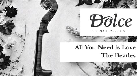 All You Need Is Love - The Beatles (String Quartet Cover ...