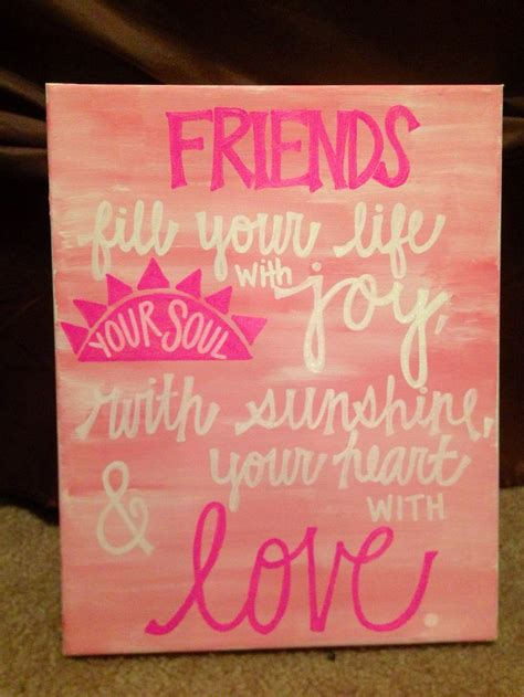 for best friend quote 25 best ideas about friend canvas on best Canvas