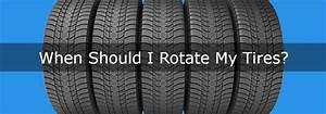 When Should I Rotate My Vehicle U0026 39 S Tires