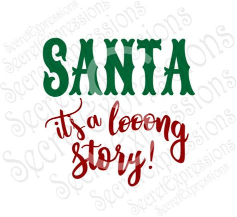 We're sharing a free a christmas story svg file with one of our favorite movie lines oh fudge. Santa it's a long story Svg, Christmas, Digital SVG File ...