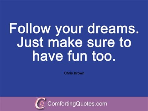 follow your quotes and follow your dreams quotes and sayings quotesgram
