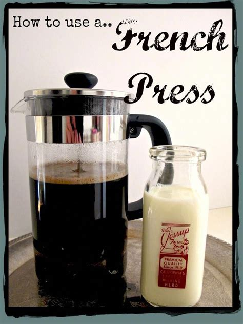 There are a few fundamentals to follow, but beyond that, everyone's got their own recipe. and that makes it interesting. How to use a French Press All you need to know on how to brew the best coffee in a very stylish ...