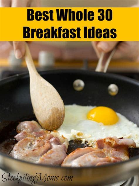 Easy Whole 30 Breakfast Ideas
