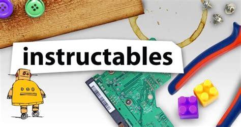 Instructables - Aprenda a Fazer em vez de Comprar