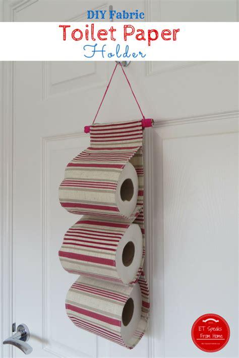 diy fabric toilet paper holder  speaks  home