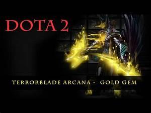 Dota 2 Terrorblade Arcana Gold YouTube