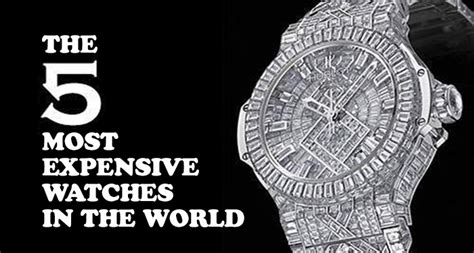 The Top 5 Most Expensive Watches In The World Casino